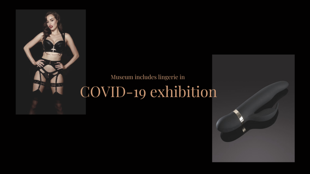 Museum includes lingerie in COVID-19 exhibition