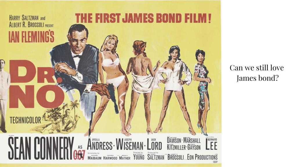Can we still love James Bond?